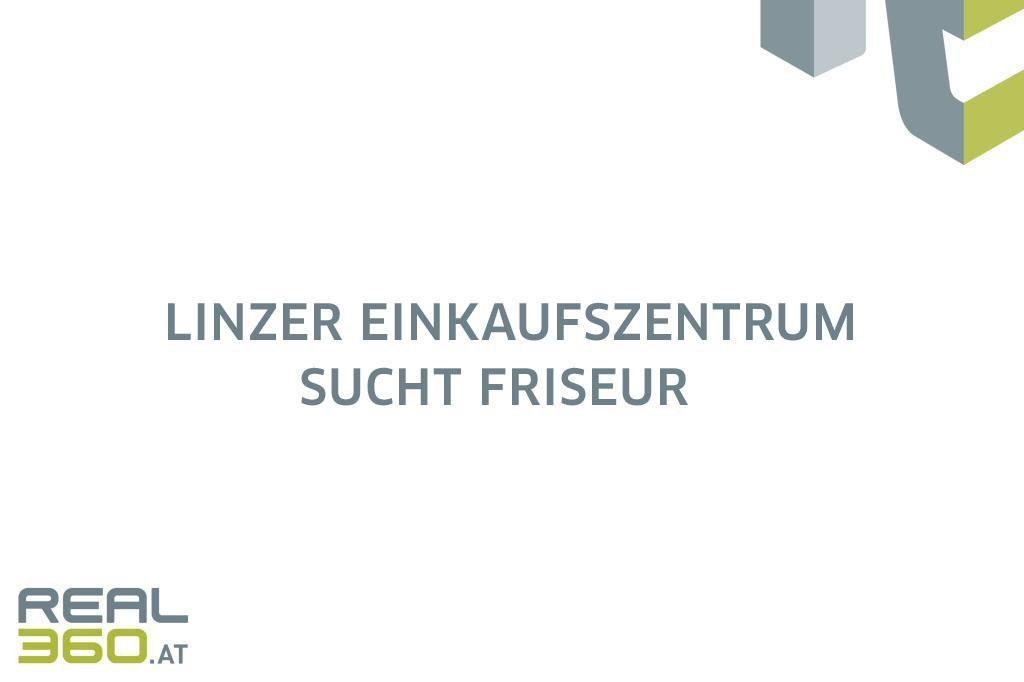 Linzer Einkaufszentrum sucht Friseur